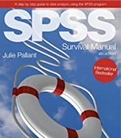 SPSS Survival Manual: A step by step guide to data analysis using SPSS Front Cover