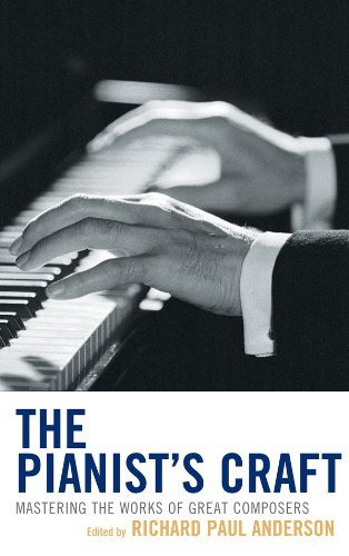 The Pianist's Craft: Mastering the Works of Great Composers]()
