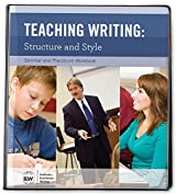 Teaching Writing: Structure and Style, Second Edition [Seminar and Practicum Workbook]