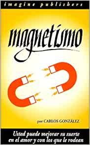 Magnetismo (Spanish Edition): Carlos Gonzalez