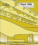 Flash XML StudioLab, Ian Tindale and Paul Macdonald, 190345039X