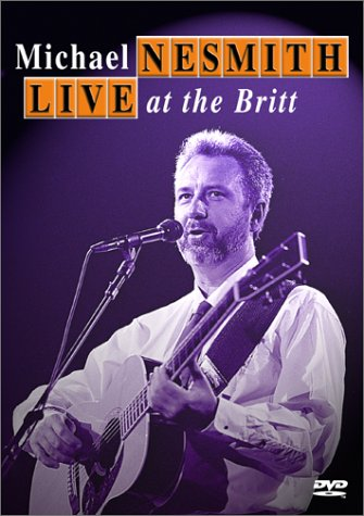 Michael Nesmith - Live at the Britt by Starz / Anchor Bay