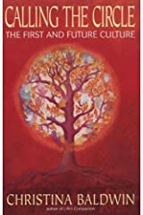 Calling the Circle: The First and Future Culture Kindle Edition