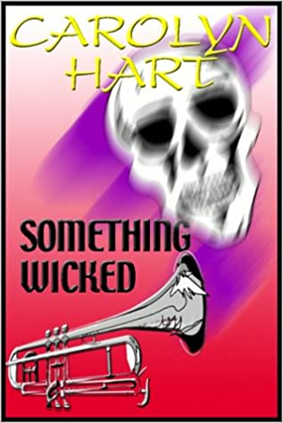 Something Wicked, Carolyn Hart