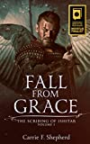Fall From Grace (The Scribing of Ishitar Book 1)