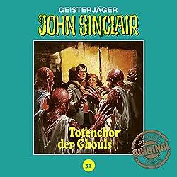 Totenchor der Ghouls (John Sinclair - Tonstudio Braun Klassiker 31)