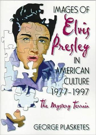 Resultado de imagem para IMAGES OF ELVIS PRESLEY IN AMERICAN CULTURE - 1997