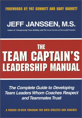 The Team Captain's Leadership Manual -  Jeff Janssen, Paperback