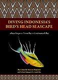Diving Indonesia's Birds Head Seascape