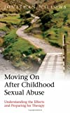 Moving on after Childhood Sexual Abuse, Jonathan Willows, 0415424836