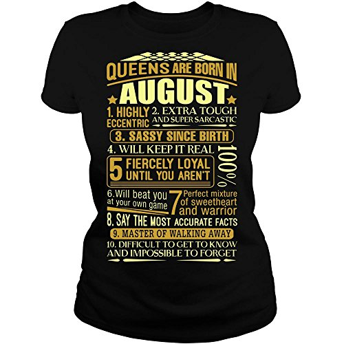 Leo Zodiac Tshirt Queens are Born in August Leo Zodiac Tshirt for Women