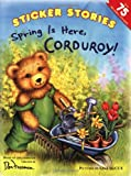 Spring Is Here, Corduroy!, Don Freeman, 0448444615