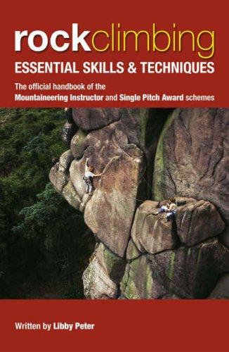 Rock Climbing: Essential Skills & Techniques