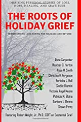 The Roots of Holiday Grief Paperback