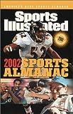 Sports Illustrated Almanac, 2002, Sports Illustrated Staff, 192904948X