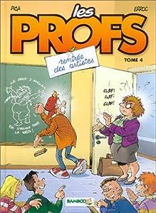 """Afficher """"Les Profs n° 04<br /> Rentrée des artistes"""""""