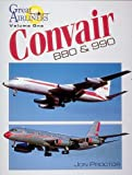Convair 880 and 990, Proctor, Jon, 0962673048
