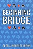 Beginning Bridge, Alan Hiron and Maureen Hiron, 1852233516