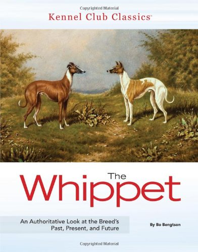 The Whippet (Kennel Club Classics) by Brand: Kennel Club Books