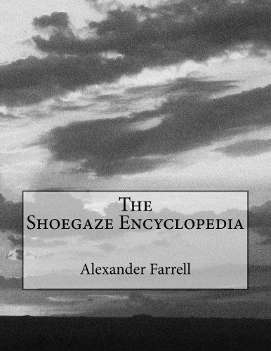 The Shoegaze Encyclopedia ebook