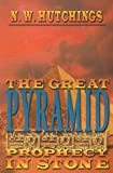 The Great Pyramid, Noah W. Hutchings, 1933641126