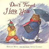 img - for Don't Forget I Love You book / textbook / text book