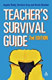 The Teacher's Survival Guide, Thody, Angela and Gray, Barbara, 1855393484