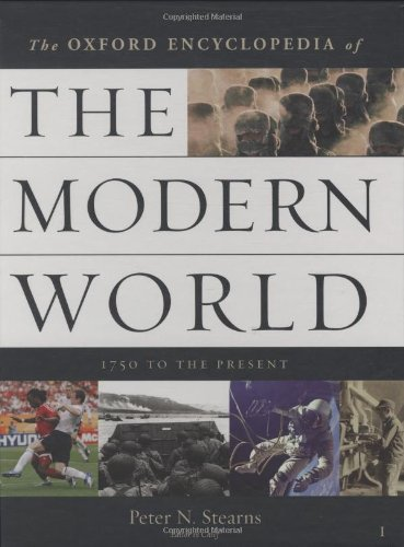 Oxford Encyclopedia Of The Modern World: 1750 To The Present