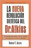 La nueva revolucion dietetica: El programa mas