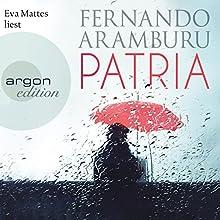 Patria Hörbuch von Fernando Aramburu Gesprochen von: Eva Mattes