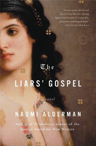 The Liars' Gospel: A Novel by [Alderman, Naomi]