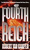 The Fourth Reich: A Novel