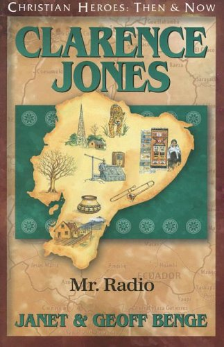 Download Clarence Jones: Mr. Radio (Christian Heroes: Then & Now) pdf epub