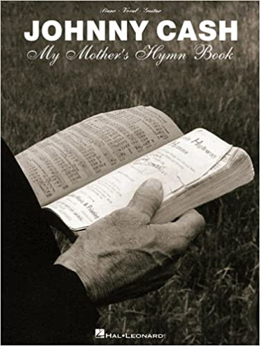 Johnny Cash - My Mother's Hymn Book: Johnny Cash