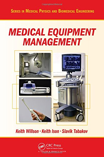 Price comparison product image Medical Equipment Management (Series in Medical Physics and Biomedical Engineering)