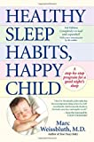 Healthy Sleep Habits, Happy Child, Marc Weissbluth, 0345486455