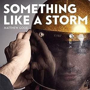 Something Like a Storm