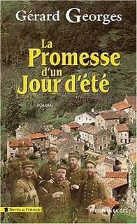 La promesse d'un jour d'été : roman, Georges, Gérard
