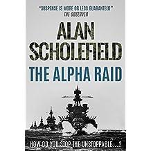The Alpha Raid
