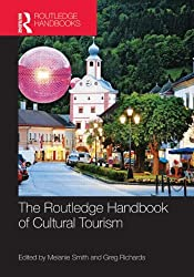 The Routledge Handbook of Cultural Tourism (Routledge Handbooks)
