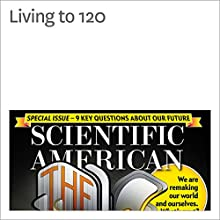 Living to 120 Other by Bill Gifford Narrated by Jef Holbrook