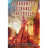 A Darkness Strange and Lovely (Something Strange and