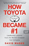 How Toyota Became #1: Leadership Lessons from the World's Greatest Car Company, David Magee, 1591842298