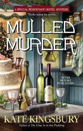 Download By Kate Kingsbury - Mulled Murder (Pennyfoot Hotel Mysteries) (9/29/13) pdf epub