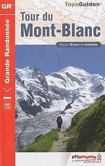Tour du Mont-Blanc par Fédération française de la randonnée pédestre