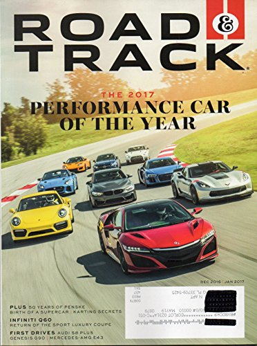 Road & Track 2017 Magazine 50 YEARS OF PENSKE, BIRTH OF A SUPERCAR,KARTING SECRETS Infiniti Q60: Return Of The Sport Luxury Coupe