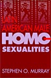 img - for Latin American Male Homosexualities book / textbook / text book