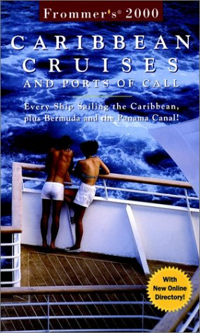 frommers-carribean-cruises-and-ports-of-call-every-ship-sailing-the-caribbean-plus-bermuda-and-the-p