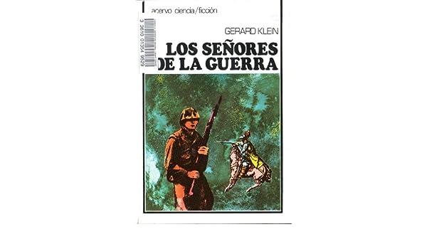Los Señores de la Guerra (Original title Les Seigneurs de la ...
