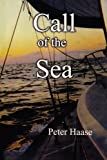 Call of the Se, Peter Haase, 0981495699